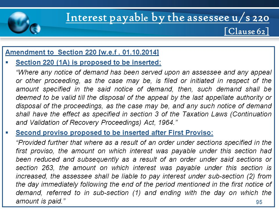 Interest payable by the assessee u/s 220 [Clause 62]